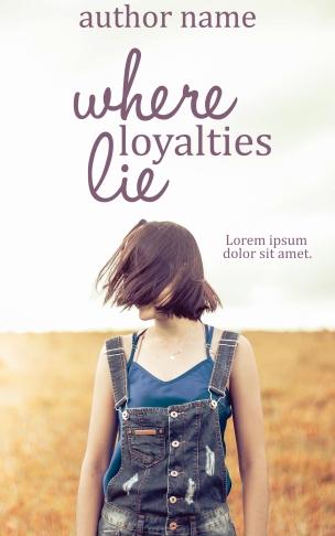 whereloyaltieslie
